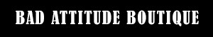 Bad Attitude Boutique - The Corset Store